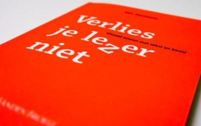 'Verlies je lezer niet': lessen over opmaak